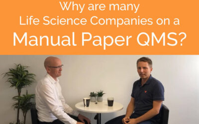 Why Are Many Life Science Companies on a Manual Paper QMS?
