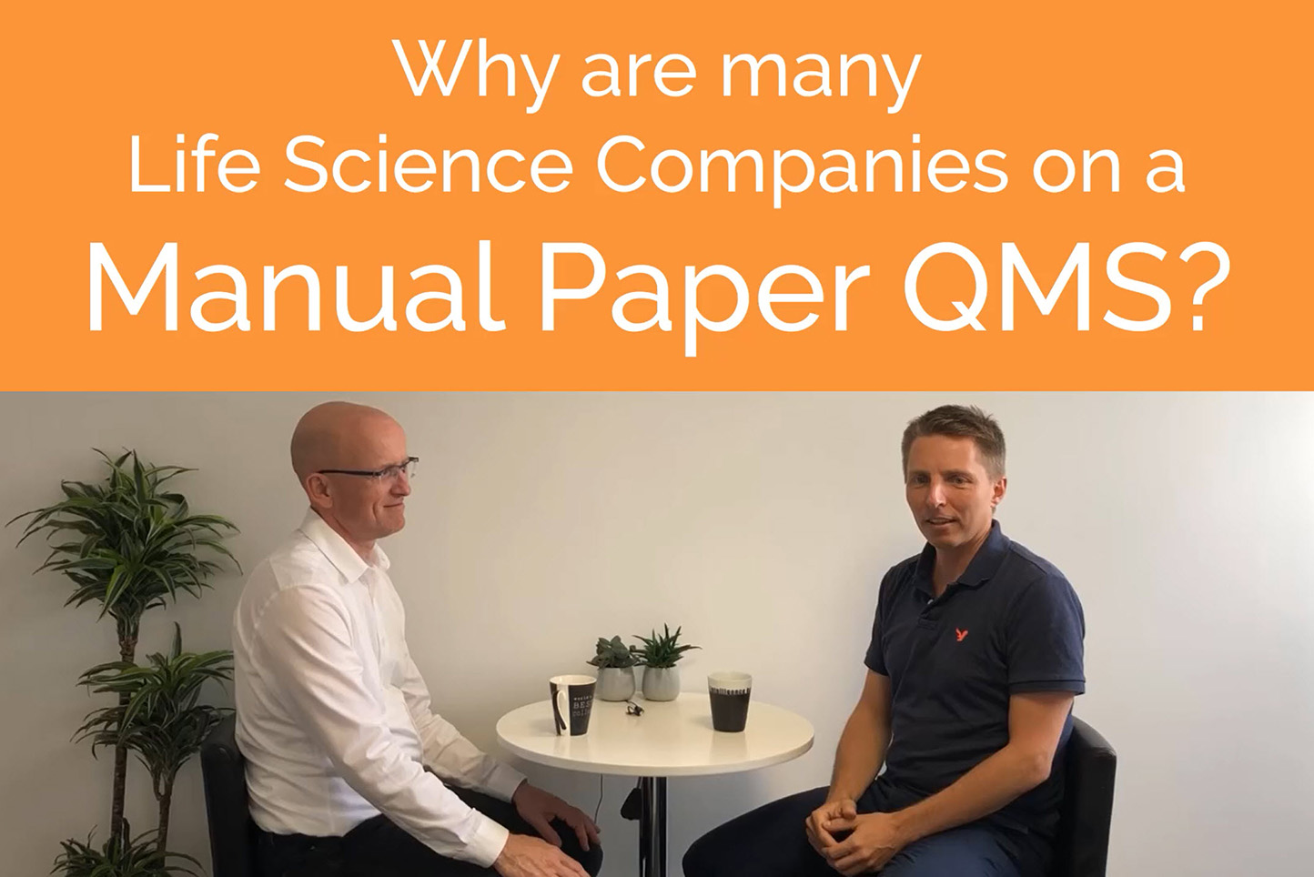 Why are life science companies on a Manual Paper QMS website