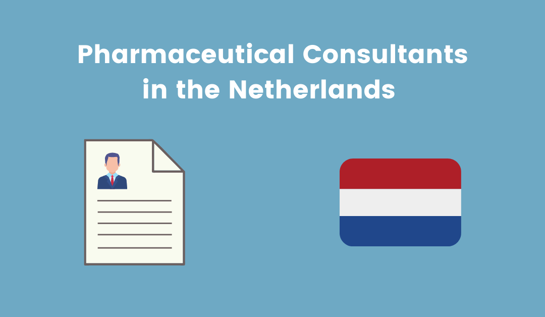 Pharmaceutical Consultants in the Netherlands
